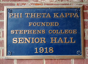 plaque on Stephens College, founded Phi Theta Kappa